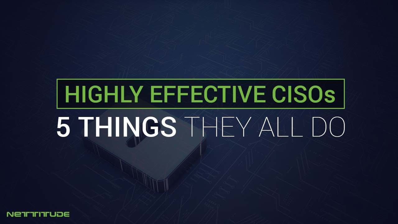 5 things that highly effective CISO's do - BLOG (1).jpg
