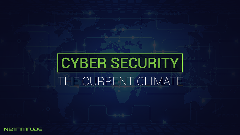Cyber Security - The Current Climate v4.png