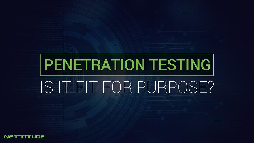 Pen Testing - Fit for purpose - BLOG.jpg
