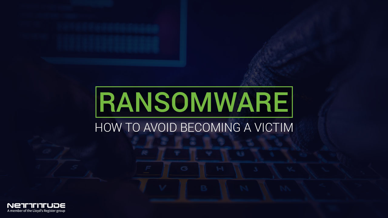 Ransomware - How to avoid becoming a victim