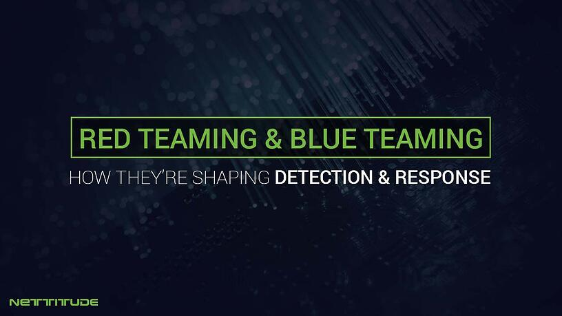 Red & Blue teaming - shaping detection & response - BLOG.jpg