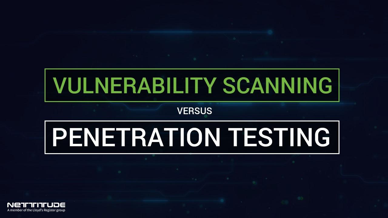 Vulnerability Scanning vs Penetration Testing