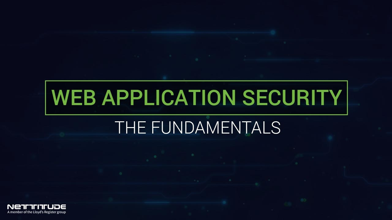 Web Application Security - the fundmentals
