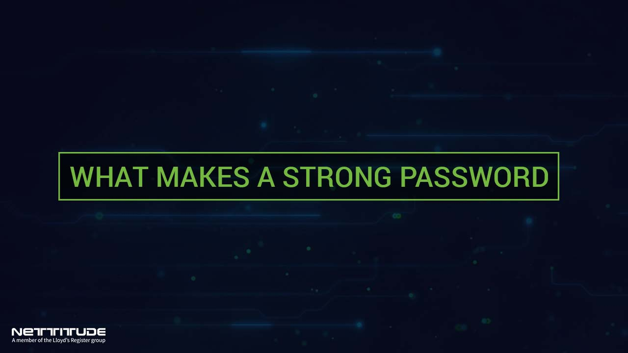 What makes a strong password