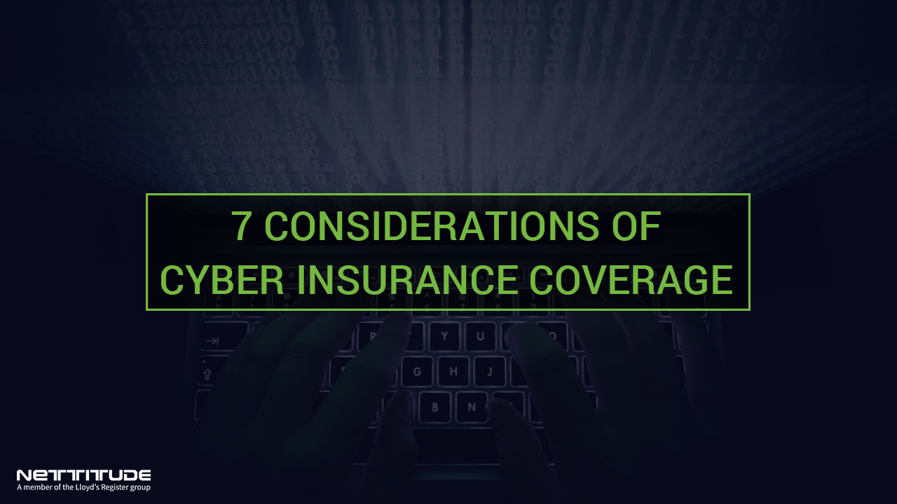 7 Considerations of Cyber Insurance Coverage